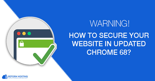 how-to-secure-your-website-google-chrome-68