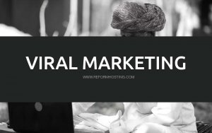 Critical-Aspects-Of-Viral-Marketing