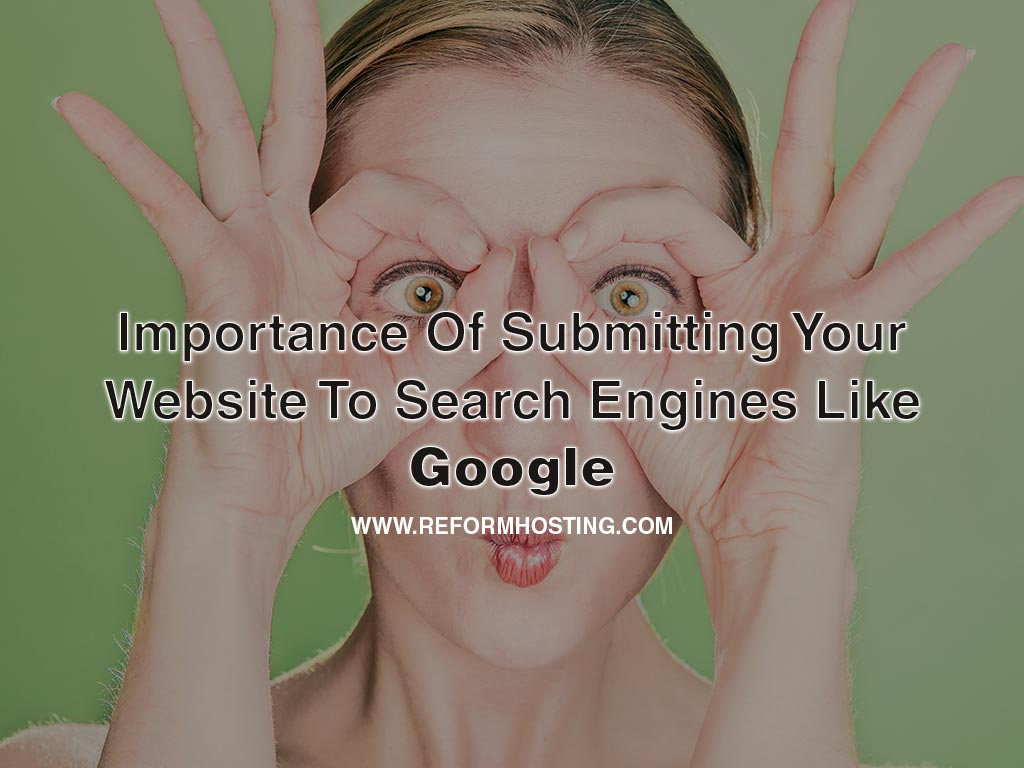 Importance-Of-Submitting-Your-Website-To-Search-Engines-Like-Google