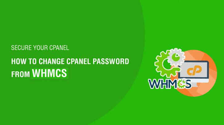 how-to-change-cpanel-password-from-whmcs