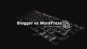 blogger-vs-wordpress-features