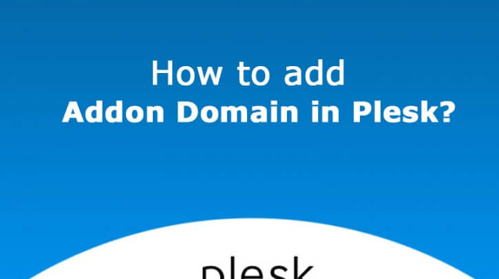how-to-add-addon-domain-in-plesk
